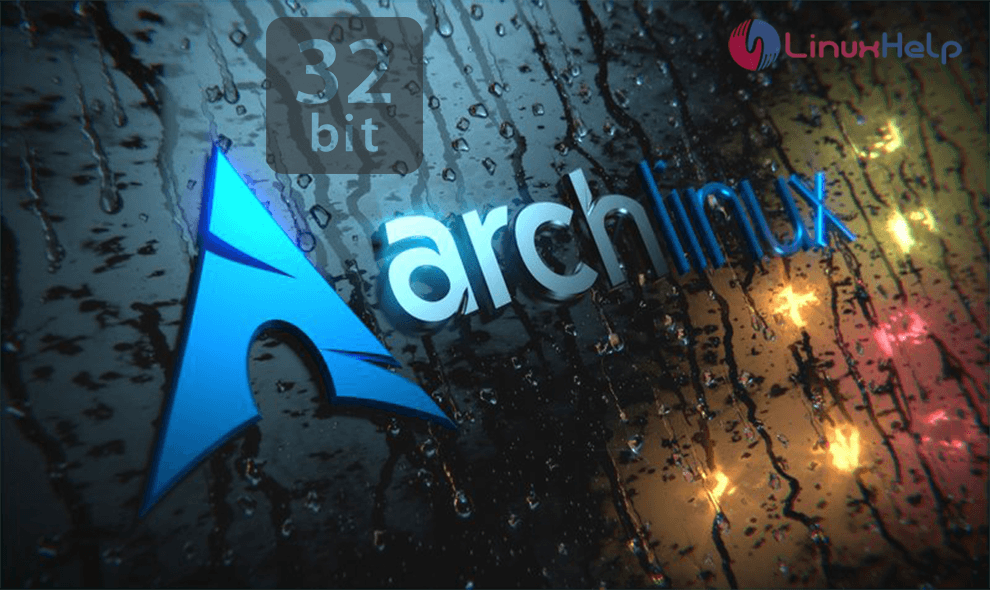 Arch linux to phase out the support to 32-bit
